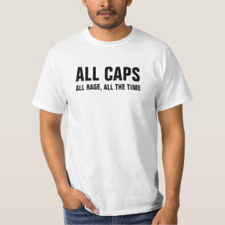 All caps all rage funny shirt