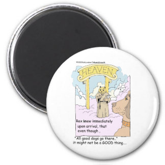 All Cats Go To Heaven? Funny Gifts & Tees Magnet