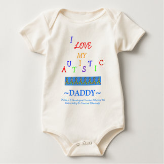 All Child's~Autistic Love~Daddy! Baby Bodysuits