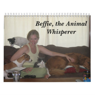 All creatures....., Beffie, the Animal Whisperer Calendar