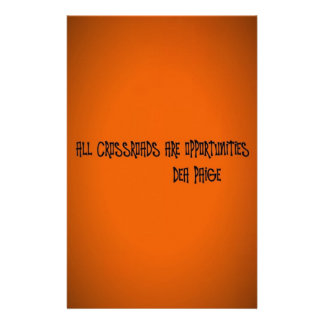 ALL CROSSROADS ARE OPPORTUNITIES CUSTOMIZED STATIONERY