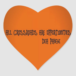 ALL CROSSROADS ARE OPPORTUNITIES STICKERS