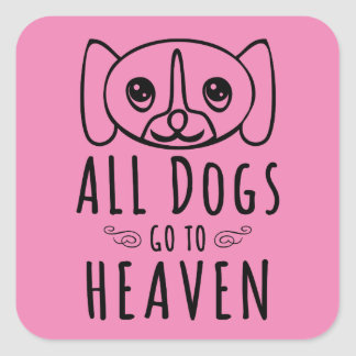 All Dogs Go To Heaven Square Sticker