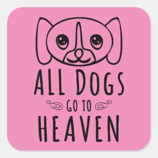 All Dogs Go To Heaven Square Sticker