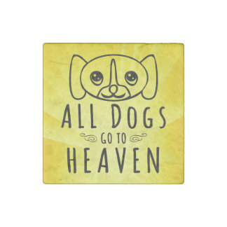 All Dogs Go to Heaven Stone Magnet