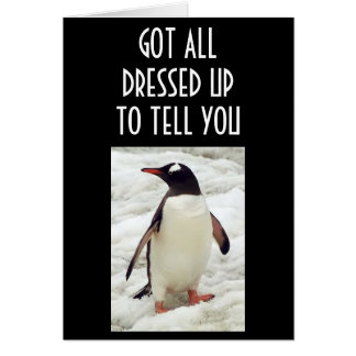 ALL DRESSED UPTO TELL YOU-LOVE YOU CARD