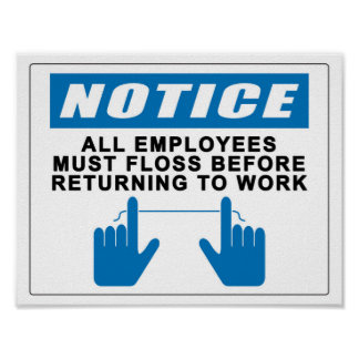 All Employees Must Floss Poster