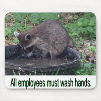 All employees must wash hands mouse pads