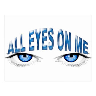All eyes on me postcard