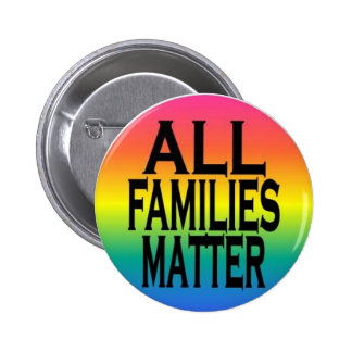 All Families Matter Pin
