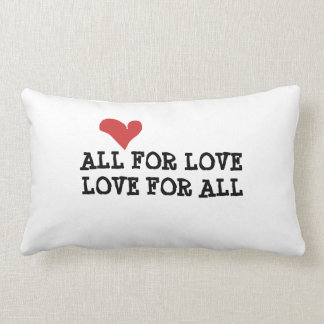 ALL FOR LOVE pillow