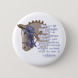 All For The Ribbon Pinback Button