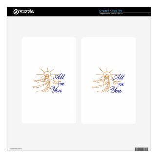All For You Decals For Kindle Fire