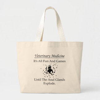 All fun and games anal glands (Vet) Large Tote Bag
