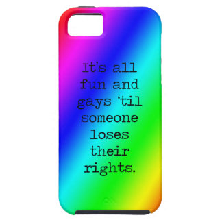 All Fun and Gays until.......... iPhone 5 Cases