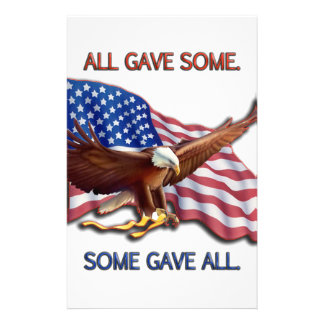 ALL GAVE SOME. SOME GAVE ALL AMERICAN FLAG & EAGLE STATIONERY