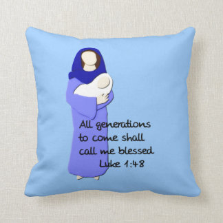 All generations to come shall call me blessed... throw pillow