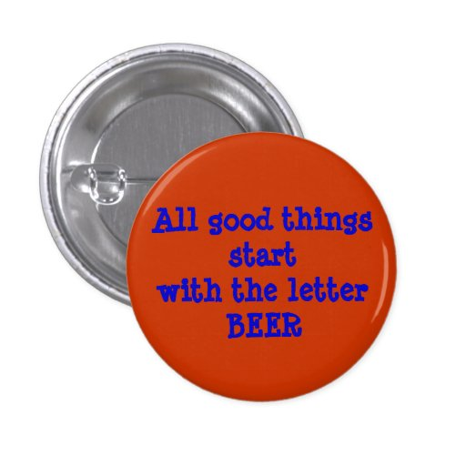 All good things start with the letter BEER Buttons