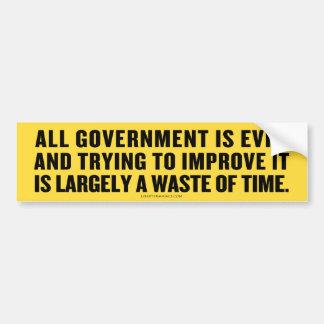 All Government Is Evil Bumper Sticker Car Bumper Sticker