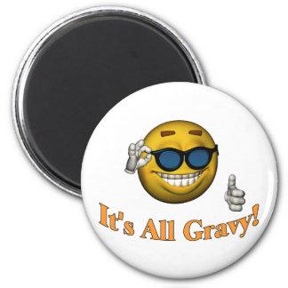 All Gravy Magnet