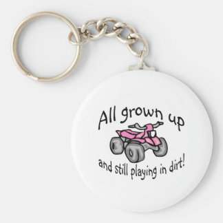 All Grown Up And Still Playing In Dirt Girls Quad Basic Round Button Keychain