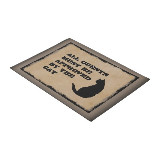 All Guests Must Be Approved By The Cat Doormat Zazzle Com