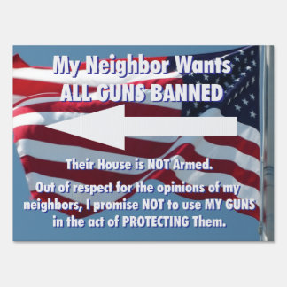 All Guns Banned Yard Sign, Left Arrow Yard Sign