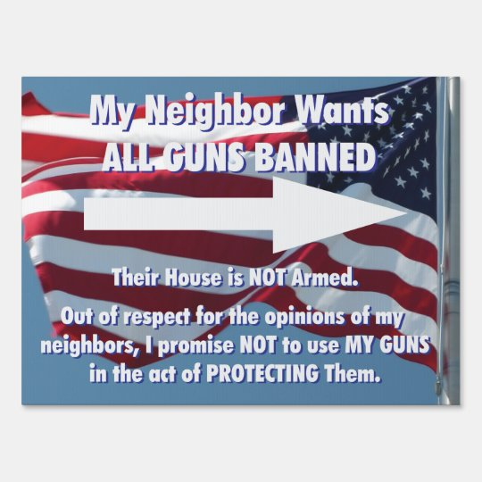 All Guns Banned Yard Sign, Right Arrow Sign