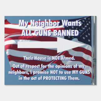 All Guns Banned Yard Sign, Right Arrow