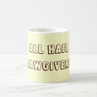 All Hail Lawgiver! Coffee Mug