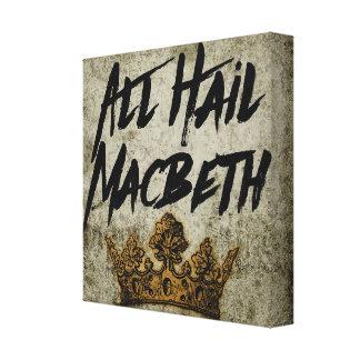 All Hail Macbeth Canvas Print