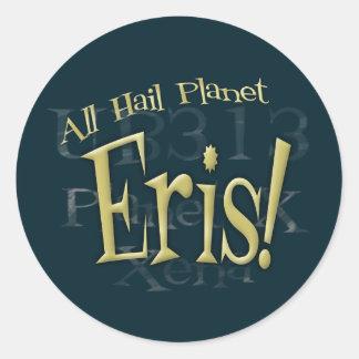 All Hail Planet Eris Round Stickers