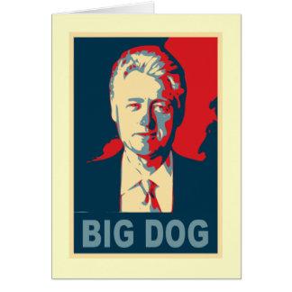 All Hail the Big Dog!  Bill Clinton Products Card
