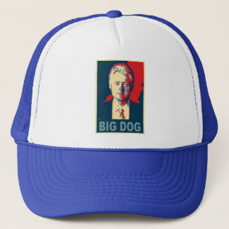 All Hail the Big Dog!  Bill Clinton Products Trucker Hat