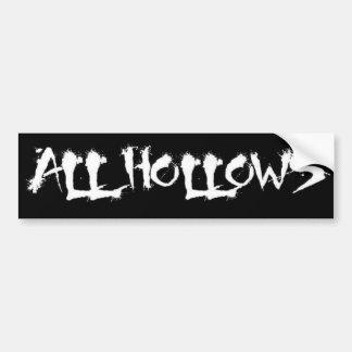 All Hollows sticker Bumper Sticker