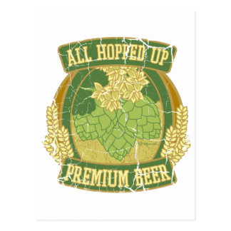 All Hopped Up Premium Beer Postcard