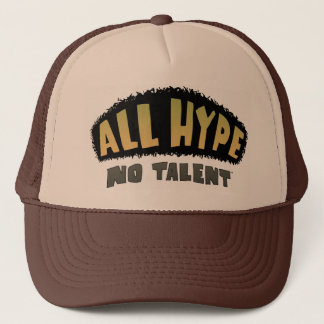 ALL HYPE No Talent hat frm YWNMWR