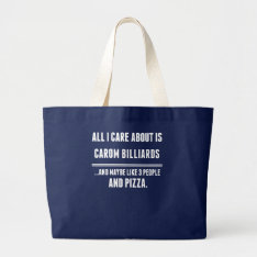 All I Care About Is Carom Billiards Sports Large Tote Bag at Zazzle