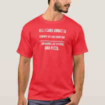 All I Care About Is Cowboy Action Shooting Sports T-Shirt