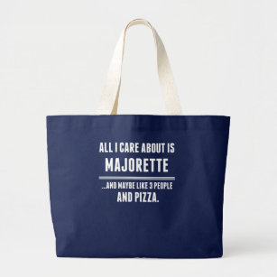 All I Care About Is Majorette Sports Large Tote Bag