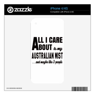 All i care about is my Australian Mist. iPhone 4S Skins
