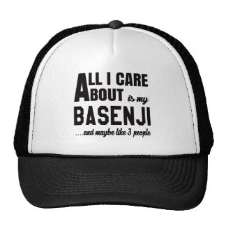 All i care about is my Basenji. Trucker Hat