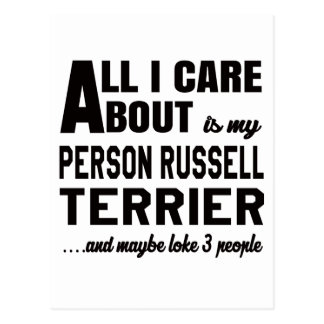 All i care about is my Parson Russell Terrier. Postcard