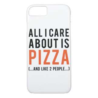 All i care about is pizza (and like 2 people) iPhone 8/7 case