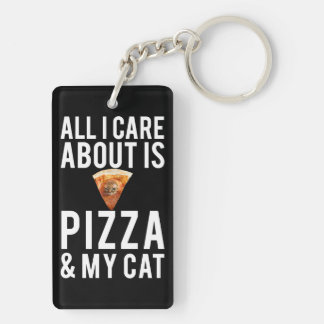 All i care about is pizza & my cat keychain
