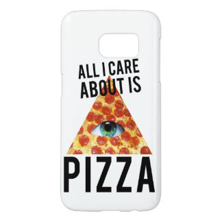 All i care about is pizza samsung galaxy s7 case