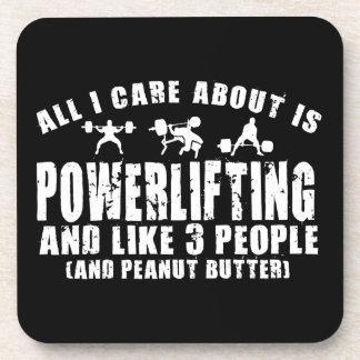 """All I Care About Is Powerlifting. """"Power lifting"""" Beverage Coaster"""
