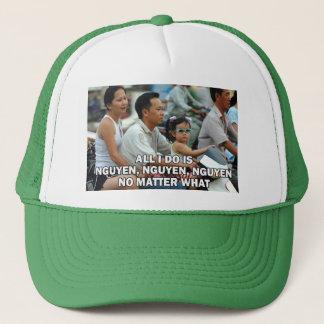 All I Do Is Nguyen (Win) 004 Trucker Hat