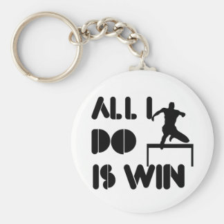 All I Do Is Win At Hurdles Keychain