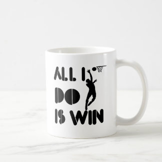 All I Do Is Win At Netball Coffee Mug